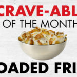 OG Tempe Crave-able of the month: Loaded Fries